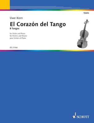 El Corazon Del Tango Uwe Korn Partition Violon - laflutedepan