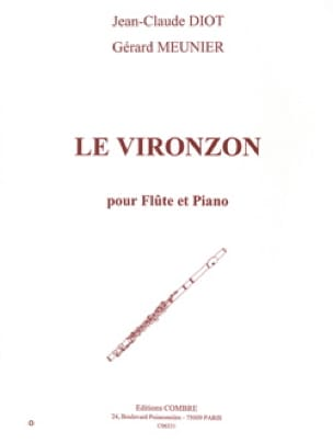 Le Vironzon - Diot Jean-Claude / Meunier Gérard - laflutedepan.com
