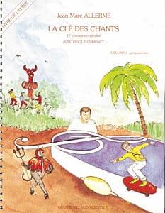 La Clé des Chants - Volume 2 Jean-Marc Allerme Partition laflutedepan