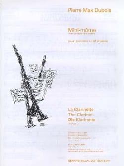 Mini-Môme Pierre-Max Dubois Partition Clarinette - laflutedepan