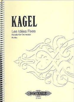 Les idées fixes - Partitur - Mauricio Kagel - laflutedepan.com