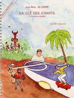 La Clé des Chants Vol.2 - Prof. Jean-Marc Allerme laflutedepan