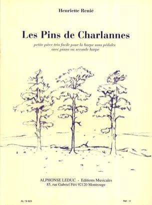 Les Pins De Charlannes Henriette Renié Partition Harpe - laflutedepan