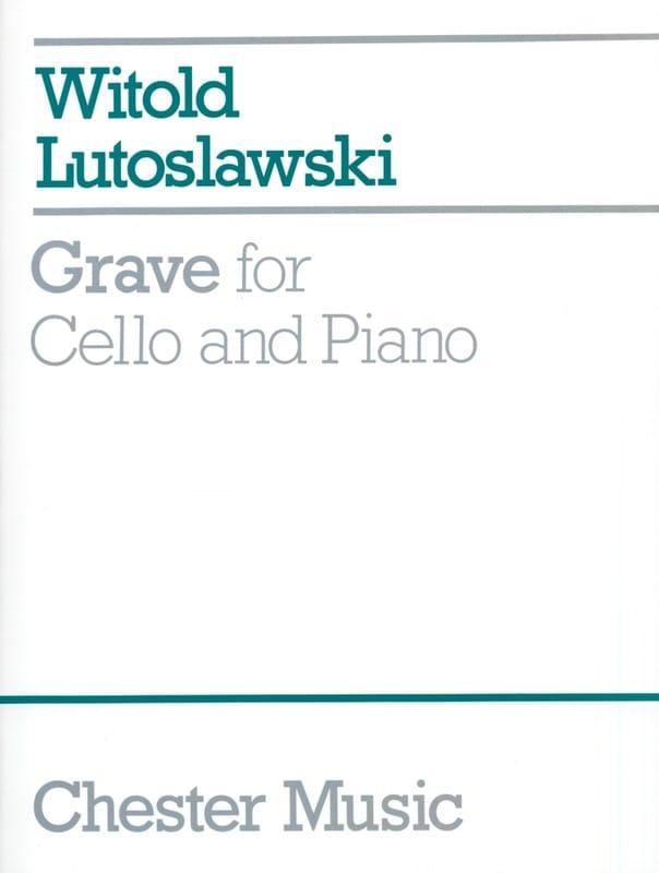 Grave - LUTOSLAWSKI - Partition - Violoncelle - laflutedepan.com
