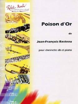 Poison d'Or Jean-François Basteau Partition Clarinette - laflutedepan