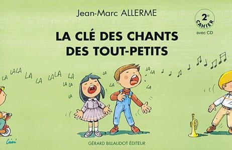La Clé des Chants des Tout-Petits Vol.2 - laflutedepan.com