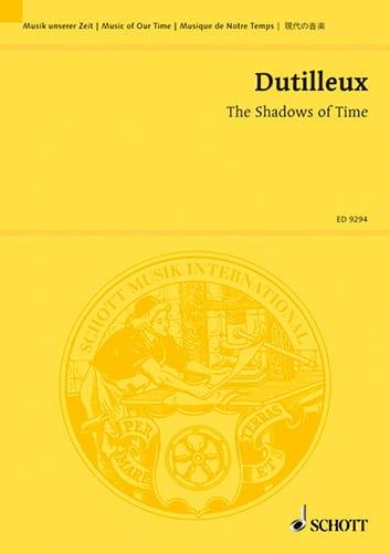 The Shadows of Time - DUTILLEUX - Partition - laflutedepan.com