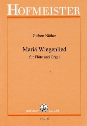 Mariä Wiegenlied Gisbert Näther Partition laflutedepan