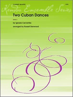 Two Cuban Dances Ignacio Cervantes Partition Clarinette - laflutedepan