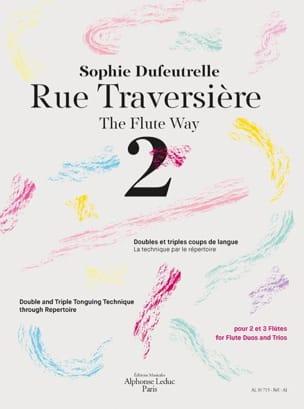 Rue traversière - Volume 2 Sophie Dufeutrelle Partition laflutedepan