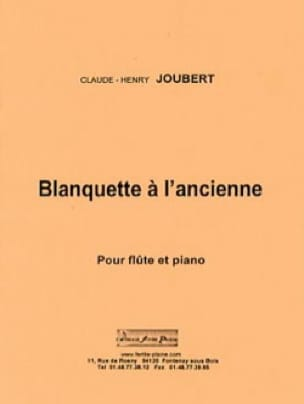 Blanquette à L'Ancienne - Claude-Henry Joubert - laflutedepan.com
