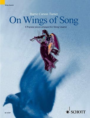 On Wings of Song - String quartet Turner Barrie Carson laflutedepan