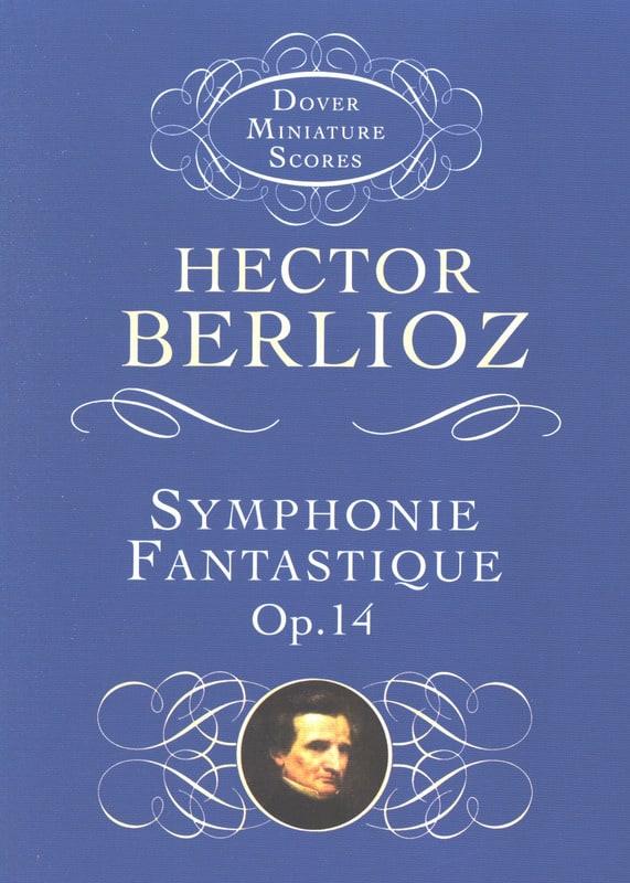 Symphonie fantastique - BERLIOZ - Partition - laflutedepan.com