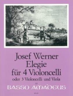 Elegie für 4 Violoncelli op. 21 Joseph Werner Partition laflutedepan