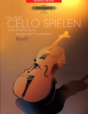 Cello Spielen Volume 1 - Julia Hecht - Partition - laflutedepan.com