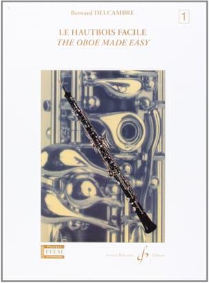 Bernard Delcambre - The easy oboe - Volume 1 - Partition - di-arezzo.com