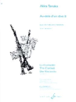 Au-delà d'un rêve 2 Akira Tanaka Partition Clarinette - laflutedepan