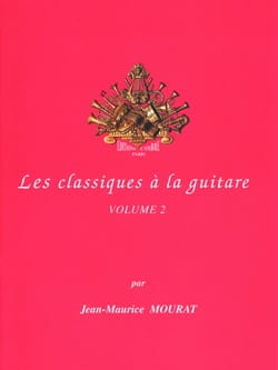 Jean-Maurice Mourat - Classics on guitar - Volume 2 - Partition - di-arezzo.co.uk