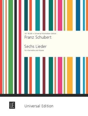6 Lieder für Klarinette und Klavier SCHUBERT Partition laflutedepan