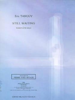 Still Waiting - Flûte Solo Eric Tanguy Partition laflutedepan
