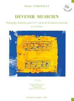 Devenir Musicien - 3ème Livre Michel Vergnault Partition laflutedepan