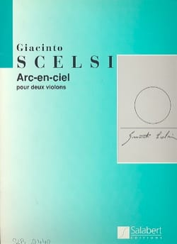 Arc-en-ciel - Giacinto Scelsi - Partition - Violon - laflutedepan.com