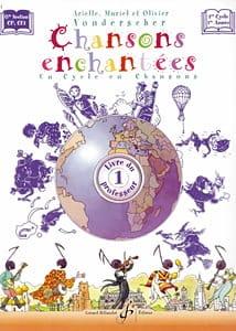 Chansons Enchantées Volume 1 - Prof. Partition laflutedepan