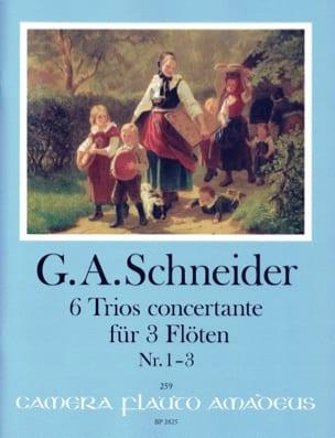 6 Trios Concertants, Vol. 1 Georg Abraham Schneider laflutedepan