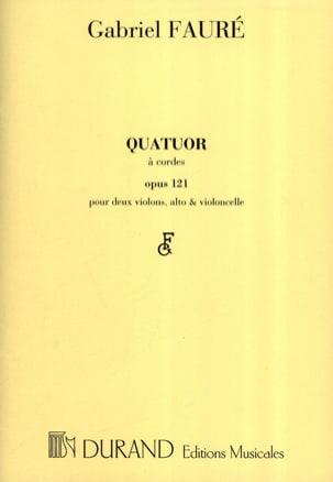 Quatuor à cordes op. 121 -Parties FAURÉ Partition laflutedepan