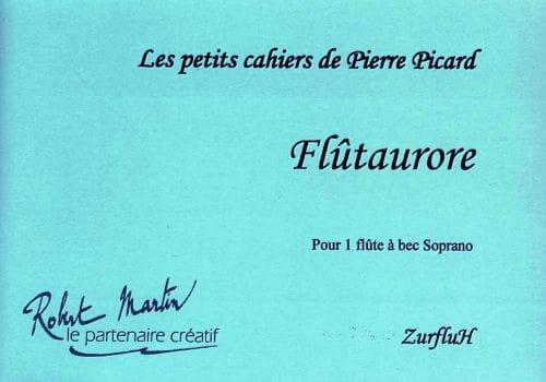 Flutaurore - Pierre Picard - Partition - laflutedepan.com