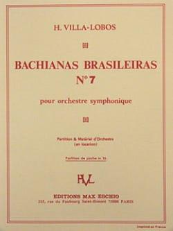 Bachianas brasileiras n° 7 - Conducteur VILLA-LOBOS laflutedepan