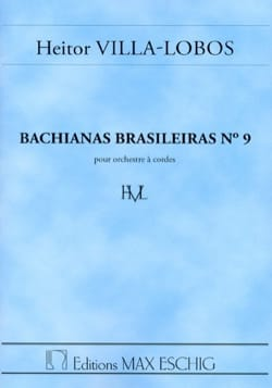 Bachianas brasileiras n° 9 - Conducteur VILLA-LOBOS laflutedepan