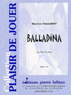 Balladina - Flûte et Piano Maurice Faillenot Partition laflutedepan