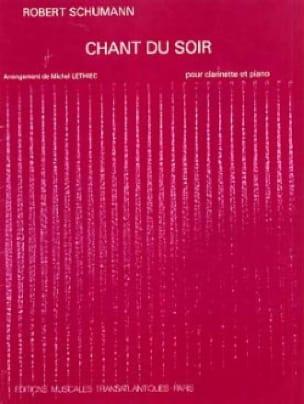 Chant du soir - SCHUMANN - Partition - Clarinette - laflutedepan.com