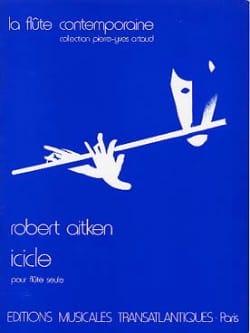 Icicle - Flûte seule Robert Aitken Partition laflutedepan