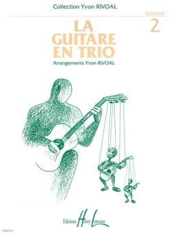 La guitare en trio - Volume 2 Yvon Rivoal Partition laflutedepan