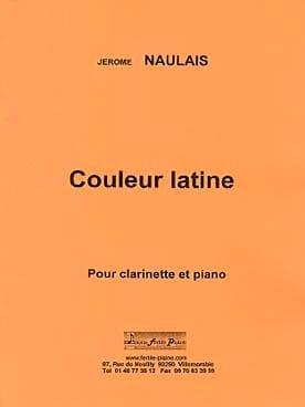 Couleur latine Jérôme Naulais Partition Clarinette - laflutedepan