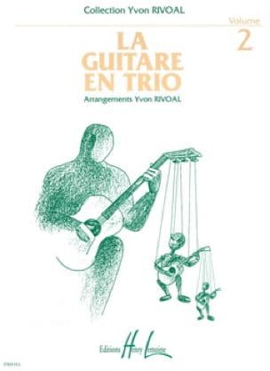La guitare en trio - Volume 2 - Yvon Rivoal - laflutedepan.com
