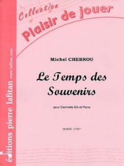 Le Temps des Souvenirs - Michel Chebrou - Partition - laflutedepan.com