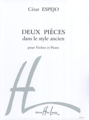2 Pièces dans le style ancien - Violon César Espéjo laflutedepan