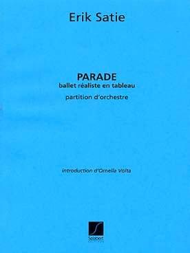 Parade SATIE Partition Grand format - laflutedepan