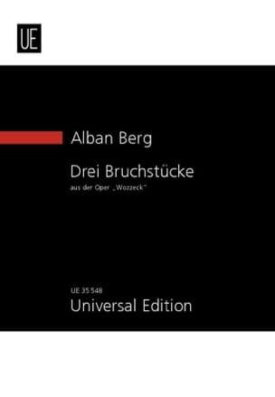 Alban Berg - Trois fragments de «Wozzeck » - Partition - di-arezzo.fr