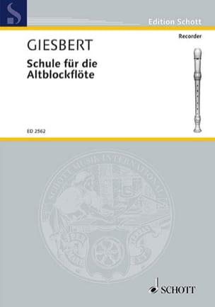 Schule für die Altblockflöte Franz J. Giesbert Partition laflutedepan
