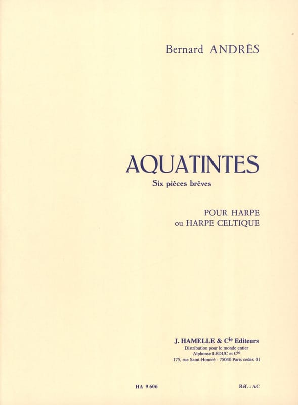 Aquatintes - Bernard Andrès - Partition - Harpe - laflutedepan.be