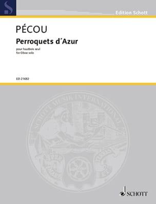 Perroquets d'Azur - Thierry Pécou - Partition - laflutedepan.com