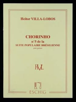 Heitor Villa-Lobos - Chorinho: No. 5 of the Brazilian Popular Suite - Partition - di-arezzo.co.uk