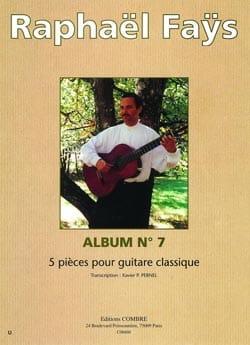 Album N°7 - 5 Pièces Raphaël Faÿs Partition Guitare - laflutedepan