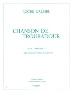 Chanson de troubadour Roger Calmel Partition Clarinette - laflutedepan