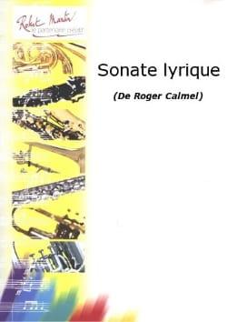Sonate lyrique Roger Calmel Partition Clarinette - laflutedepan