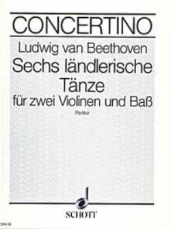 6 Ländlerische Tänze - BEETHOVEN - Partition - laflutedepan.com